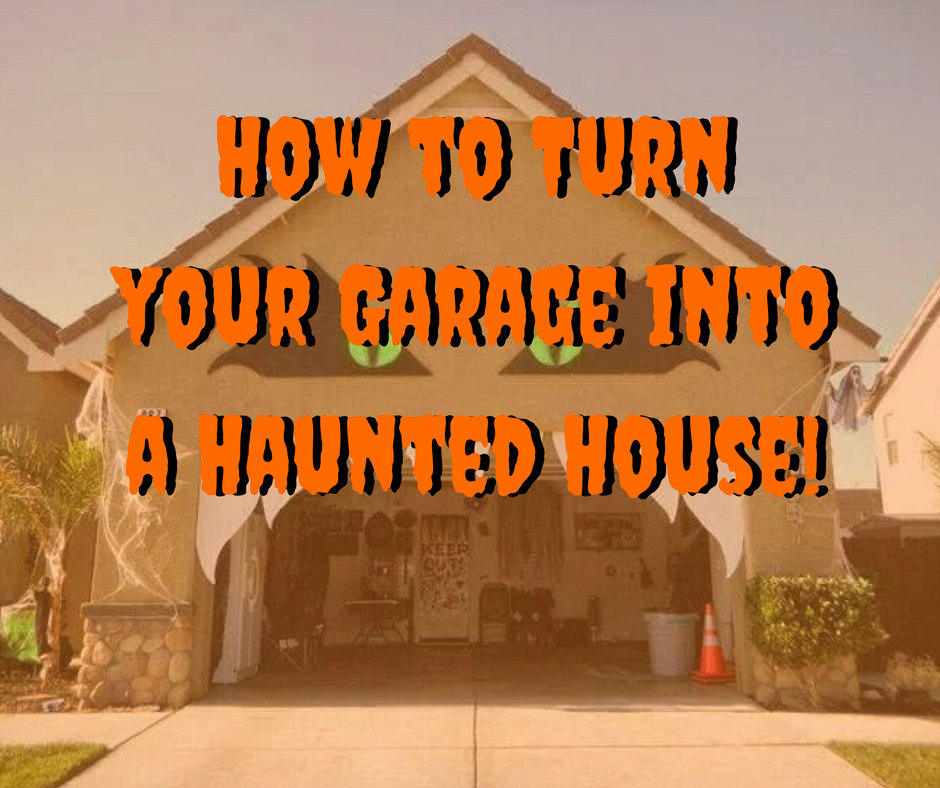 How to create a garage haunted house - Garage turned into house ...
